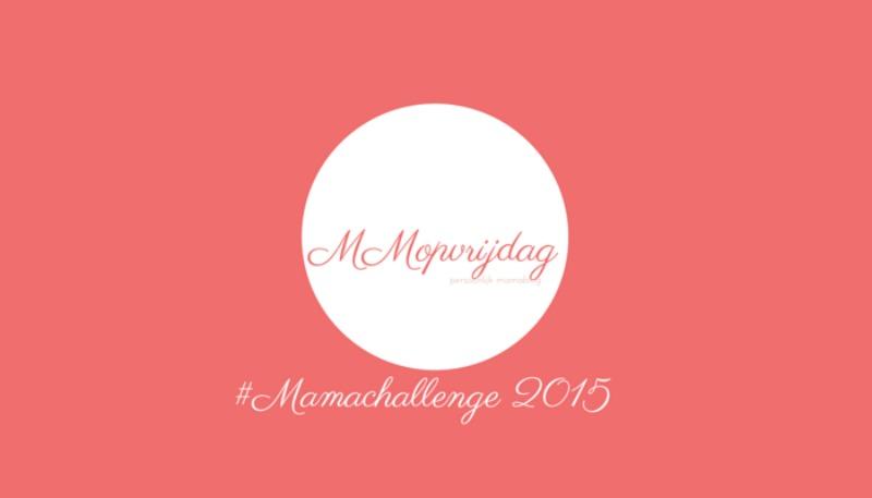 #Mamachallenge2015